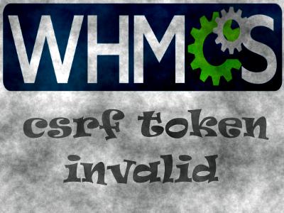 cdrf token invalid whmcs